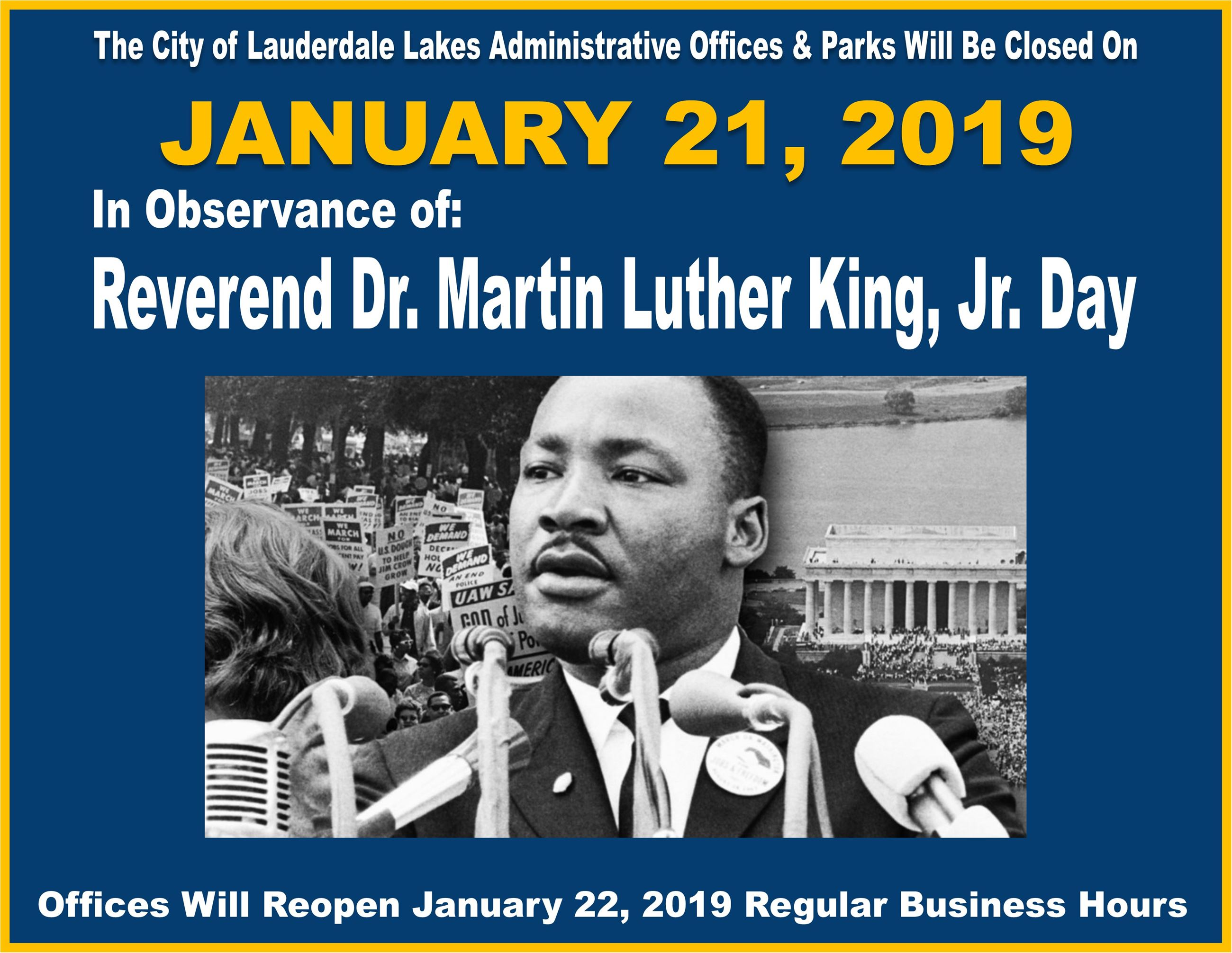 MLK DAY Office Closure